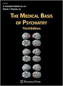 The Medical Basis of Psychiatry,3/e