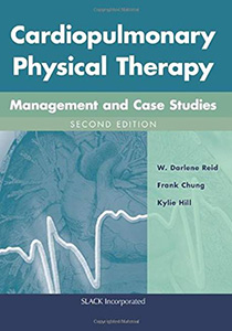 Cardiopulmonary Physical Therapy: Management and Case Studies,2/e
