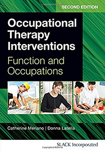 Occupational Therapy Interventions: Function and Occupations,2/e