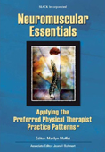 Neuromuscular Essentials:Applying the Preferred Physical Therapist Practice Patterns(SM)