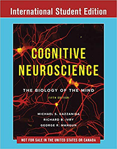 Cognitive Neuroscience 5e(IE)-The Biology of the Mind