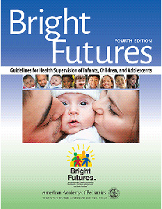 Bright Futures: Guidelines for Health Supervision of Infants, Children, and Adolescents, 4/e