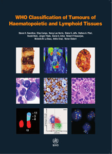 WHO Classification of Tumours of Haematopoietic and Lymphoid Tissues,4/e(revised edition)