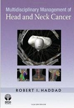 Multidisciplinary Management of Head & Neck Cancer