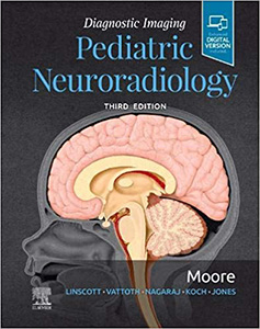 Diagnostic Imaging: Pediatric Neuroradiology 3e