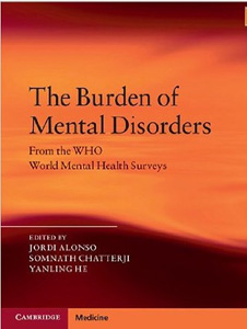 The Burdens of Mental Disorders: Global Perspectives from the WHO World Mental Health Surveys