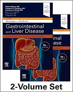 Sleisenger and Fordtran's Gastrointestinal and Liver Disease-Pathophysiology, Diagnosis, Management 11e(2Vols)