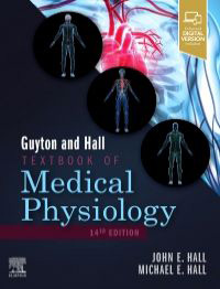 Guyton and Hall Textbook of Medical Physiology 14e