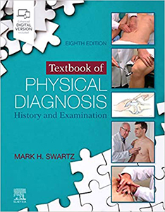 Textbook of Physical Diagnosis: History and Examination 8e
