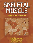 Skeletal Muscle,2/e: Form & Function