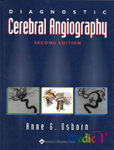 Diagnostic Cerebral Angiography,2/e