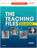 The Teaching Files: Interventional - Expert Consult